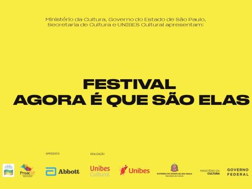 #FestivalAgoraÉQueSãoElas